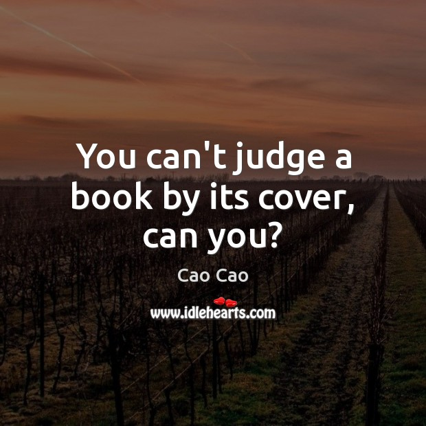 Image, You can't judge a book by its cover, can you?