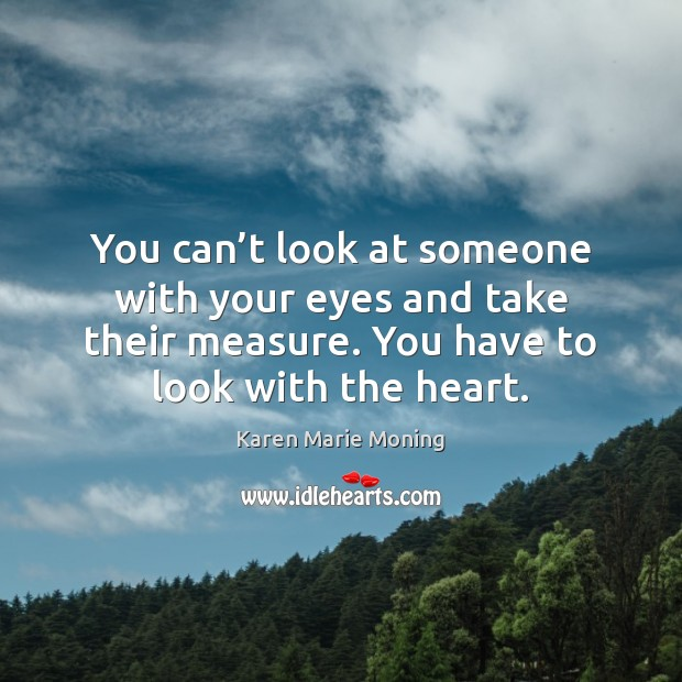 You can't look at someone with your eyes and take their Image
