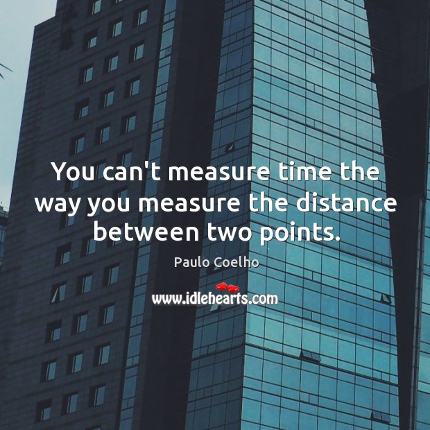 You can't measure time the way you measure the distance between two points. Image