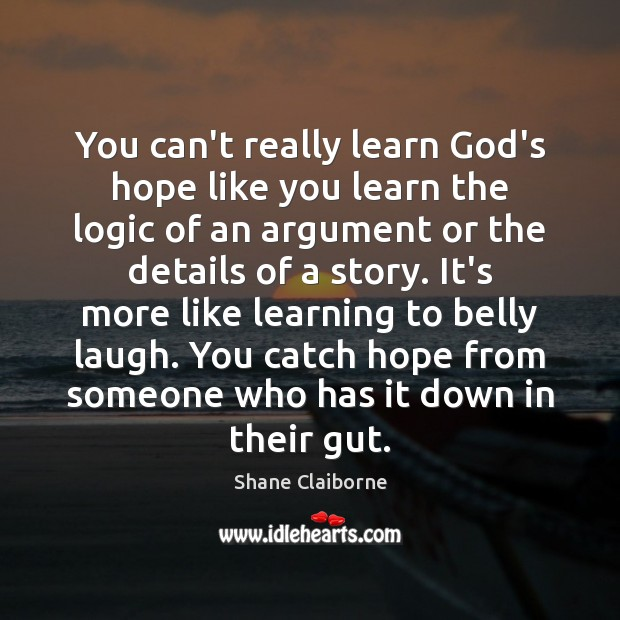 Image, You can't really learn God's hope like you learn the logic of