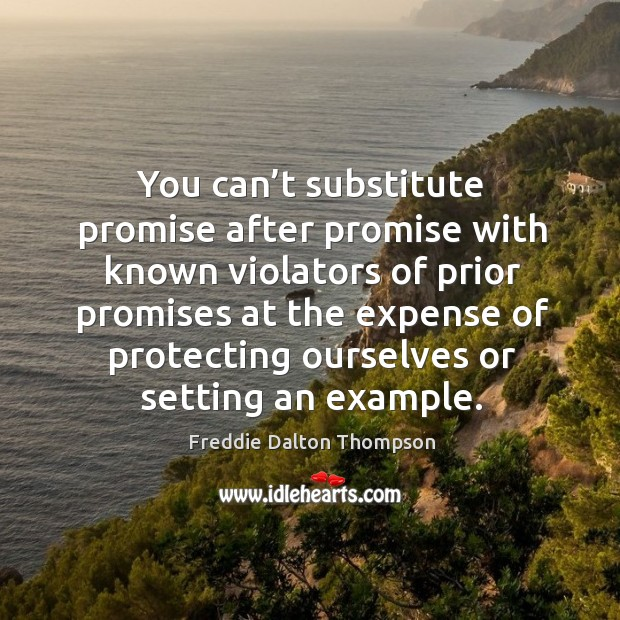 Image, You can't substitute promise after promise with known violators of prior promises at the