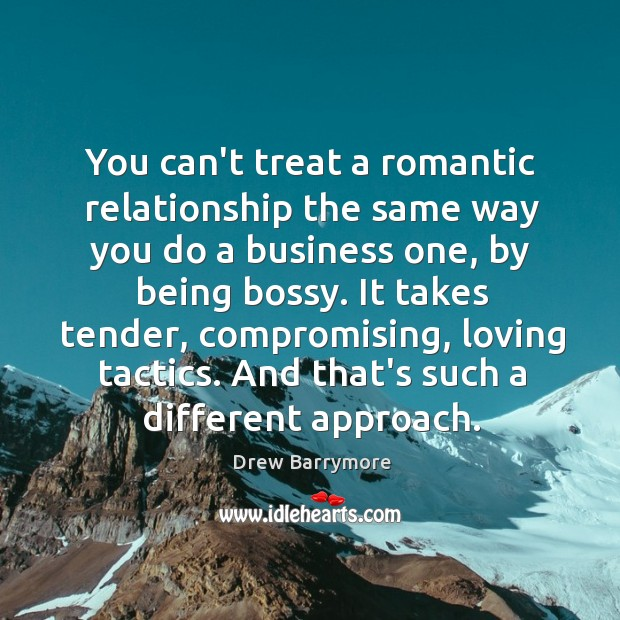 You can't treat a romantic relationship the same way you do a Image