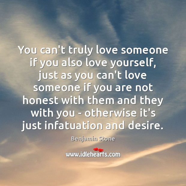 Image, You can't truly love someone if you also love yourself, just as