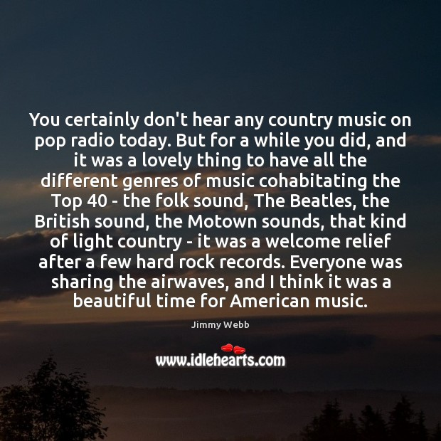 Image, You certainly don't hear any country music on pop radio today. But