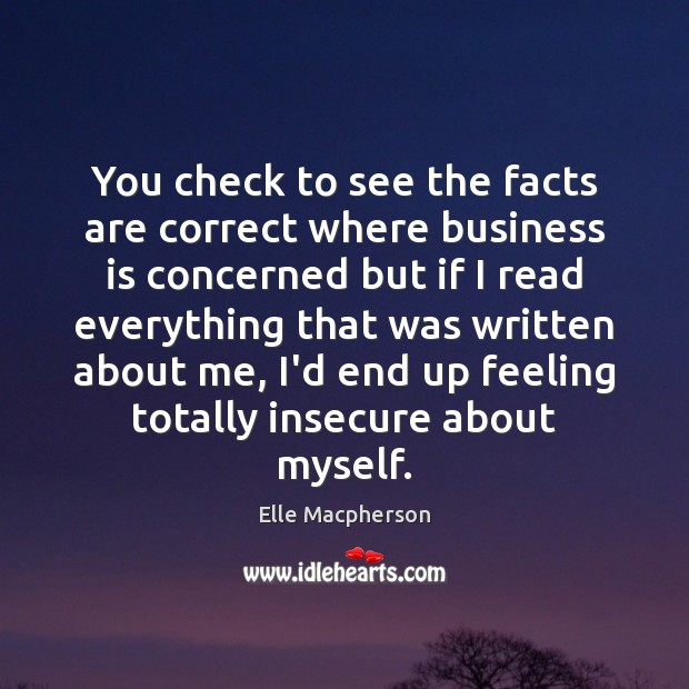 You check to see the facts are correct where business is concerned Image