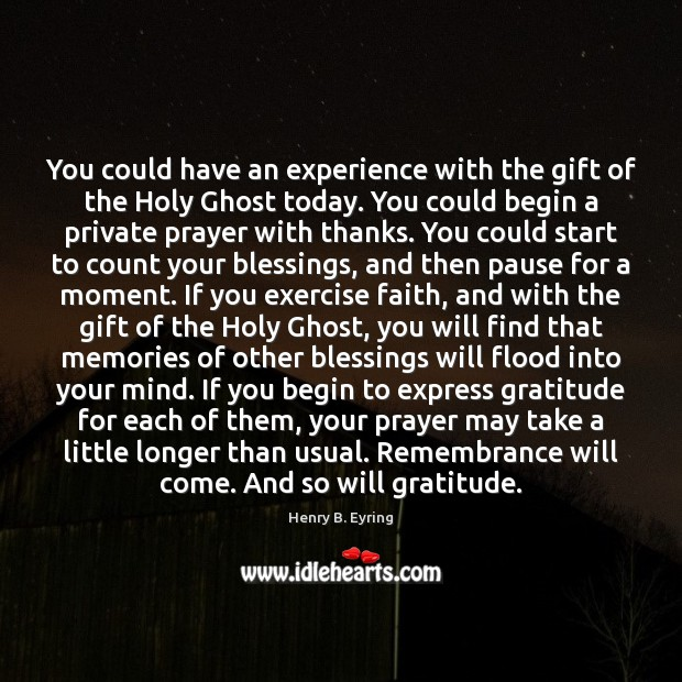 Image, You could have an experience with the gift of the Holy Ghost