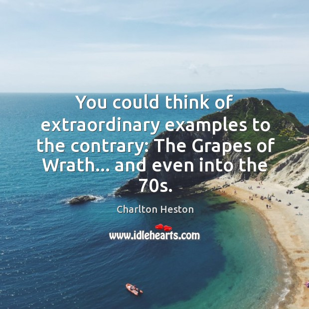 You could think of extraordinary examples to the contrary: The Grapes of Image