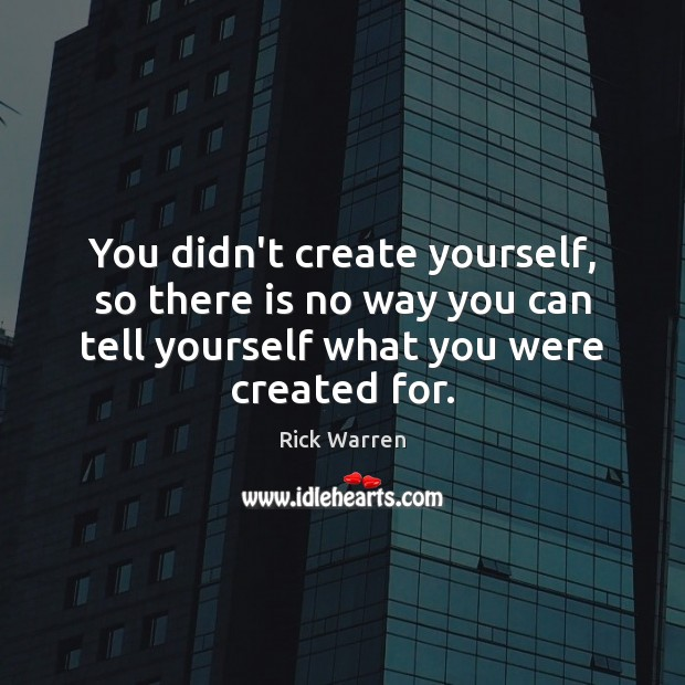 You didn't create yourself, so there is no way you can tell Image