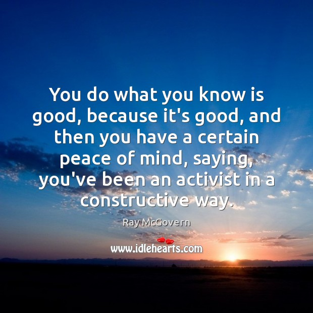 Image, You do what you know is good, because it's good, and then