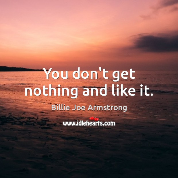 Picture Quote by Billie Joe Armstrong