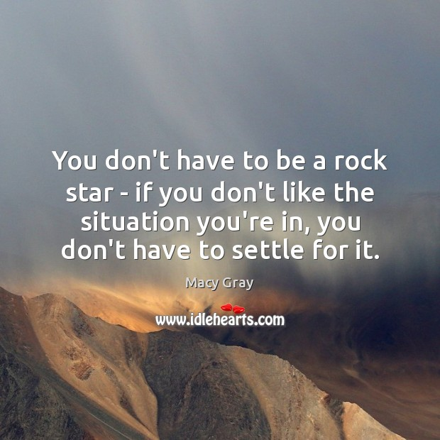 You don't have to be a rock star – if you don't Image