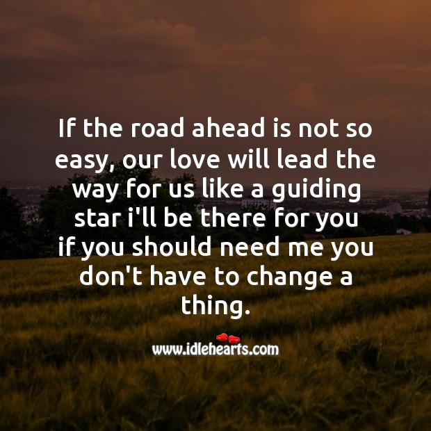 You dont have to change a thing. Love Messages Image