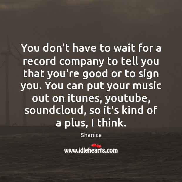 You don't have to wait for a record company to tell you Image