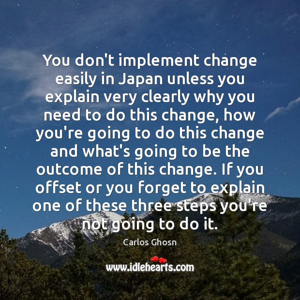 Image, You don't implement change easily in Japan unless you explain very clearly