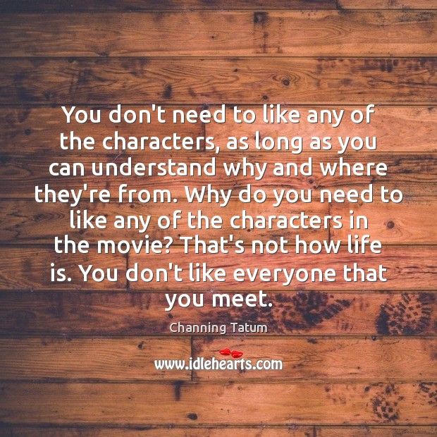 Image, You don't need to like any of the characters, as long as