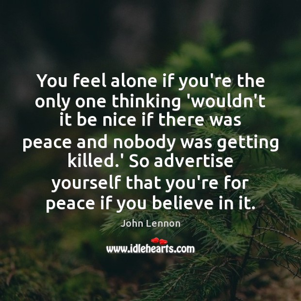 Image about You feel alone if you're the only one thinking 'wouldn't it be