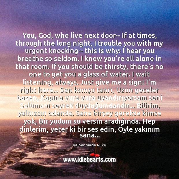 You, God, who live next door– If at times, through the long Image