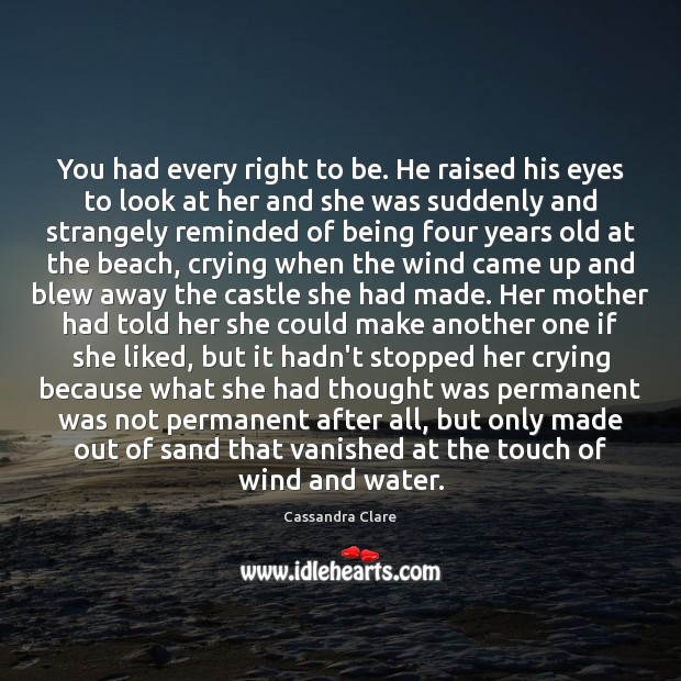 You had every right to be. He raised his eyes to look Image
