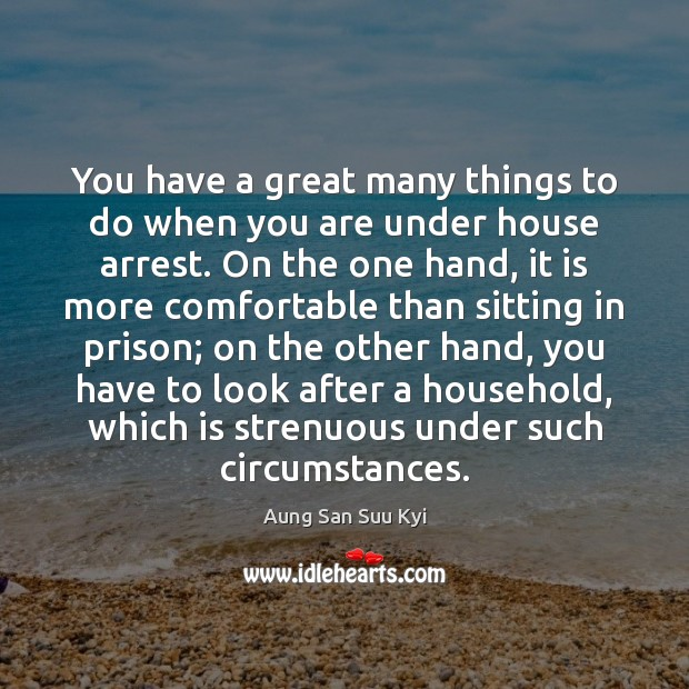 You have a great many things to do when you are under Image