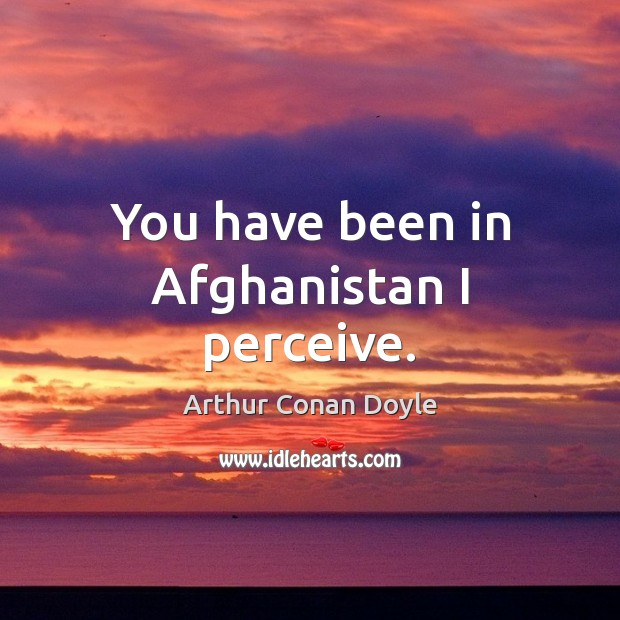 You have been in Afghanistan I perceive. Image
