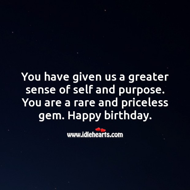You have given us a greater sense of self and purpose. Image