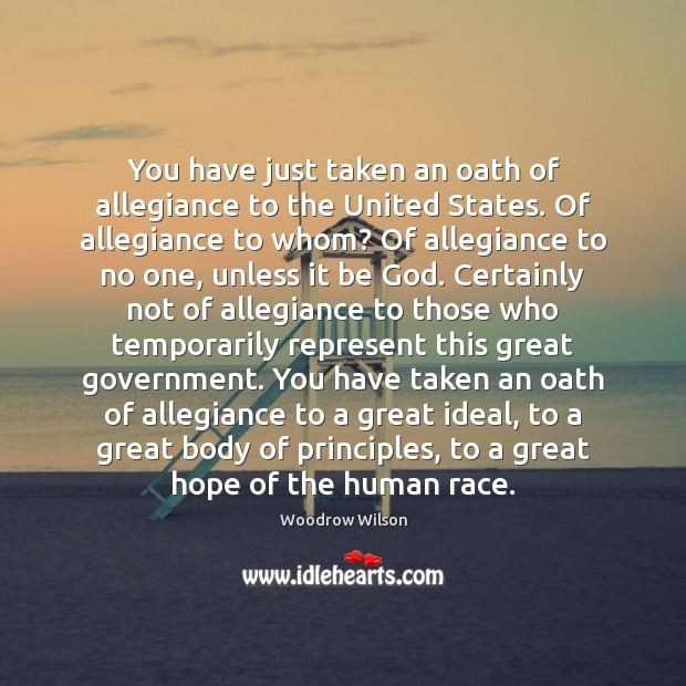You have just taken an oath of allegiance to the United States. Image