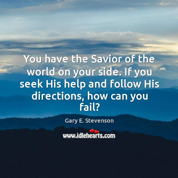 Image, You have the Savior of the world on your side. If you