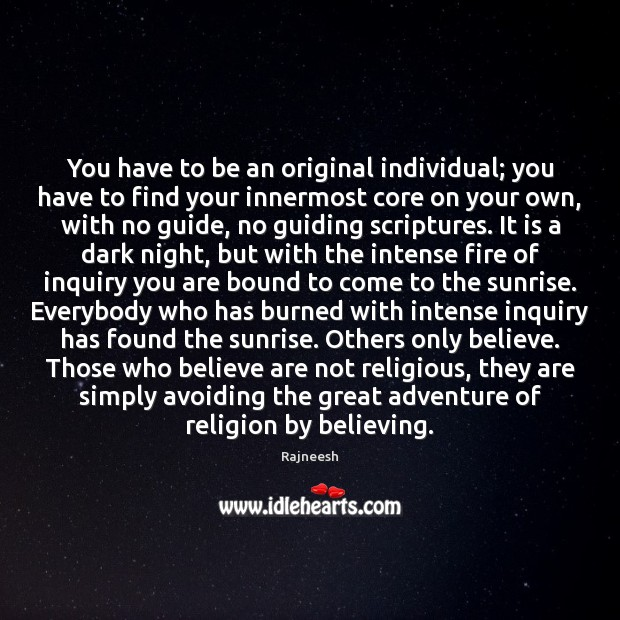 Image, You have to be an original individual; you have to find your