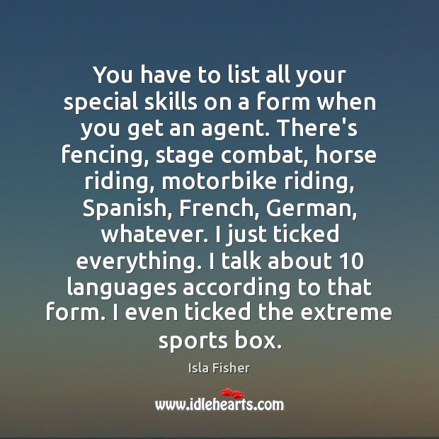 You have to list all your special skills on a form when Sports Quotes Image