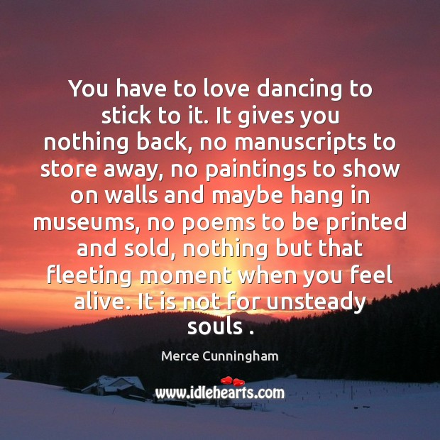 You have to love dancing to stick to it. It gives you Image