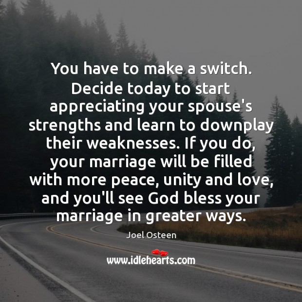 Image, You have to make a switch. Decide today to start appreciating your
