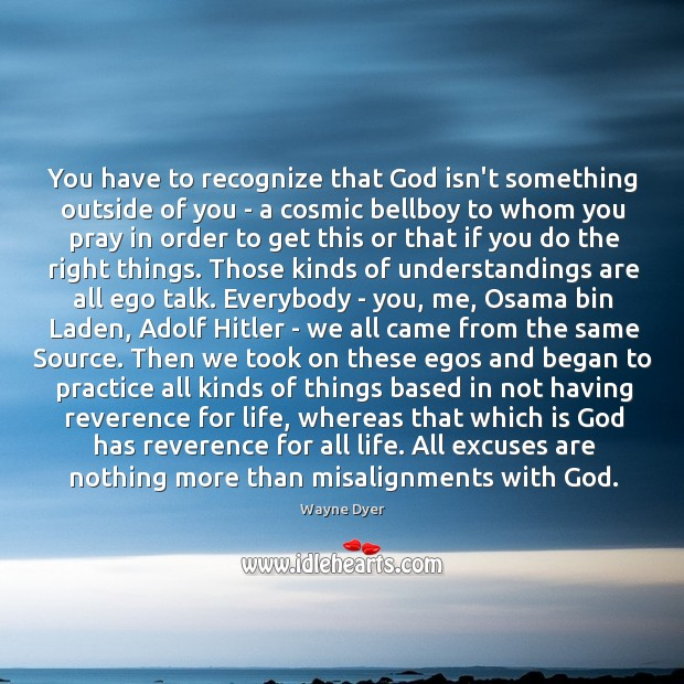 Image, You have to recognize that God isn't something outside of you –