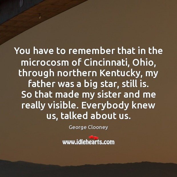 You have to remember that in the microcosm of Cincinnati, Ohio, through Image