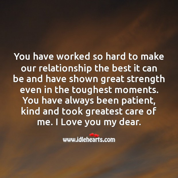 You have worked so hard to make our relationship the best it can be Patient Quotes Image