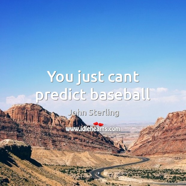 You just cant predict baseball Image