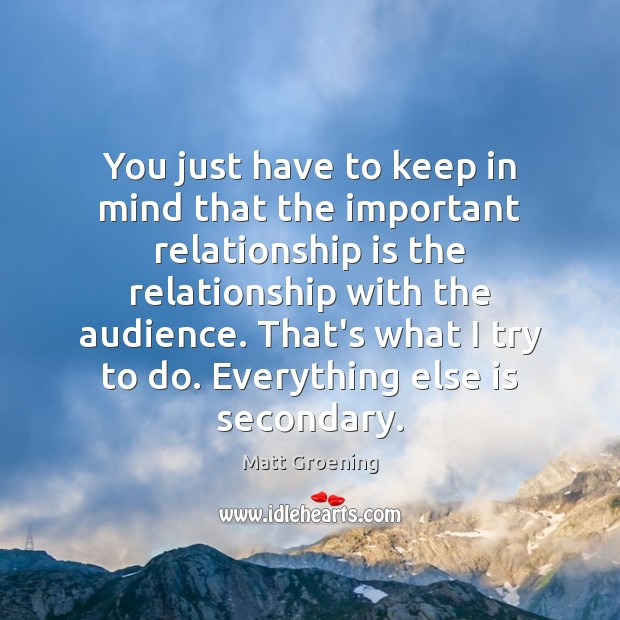 Image, You just have to keep in mind that the important relationship is