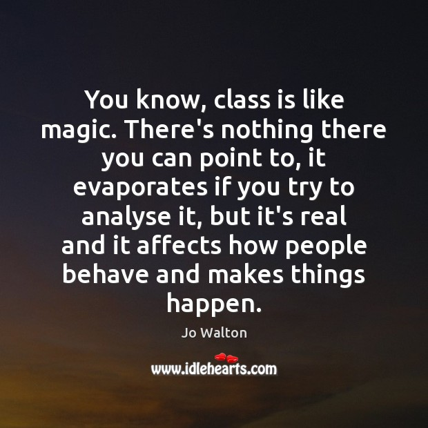 You know, class is like magic. There's nothing there you can point Image