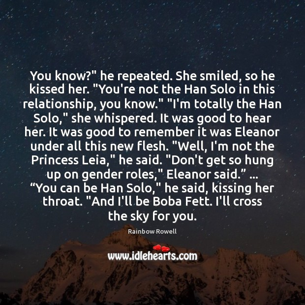 "You know?"" he repeated. She smiled, so he kissed her. ""You're not Kissing Quotes Image"