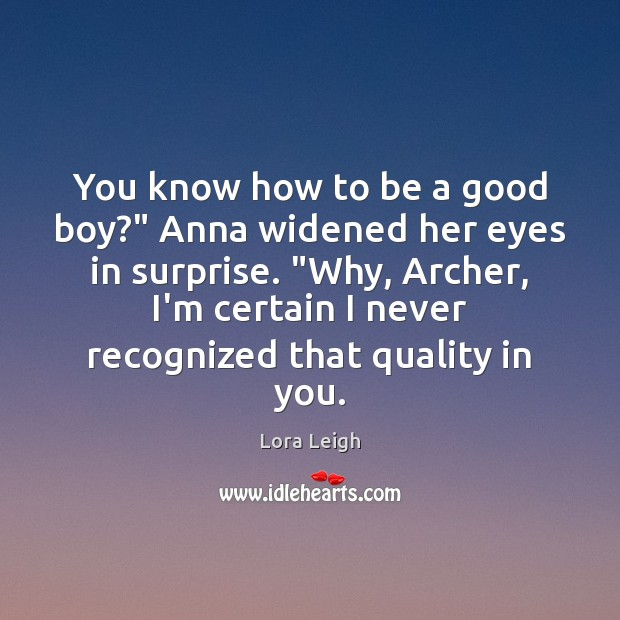 """You know how to be a good boy?"""" Anna widened her eyes Image"""