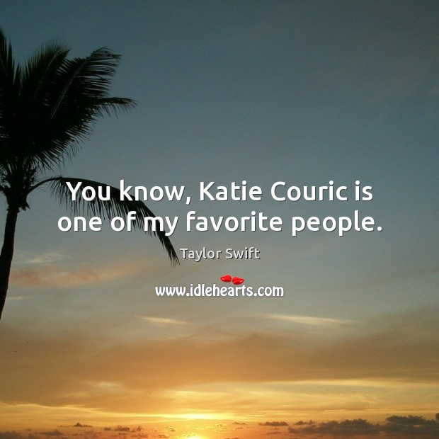 You know, Katie Couric is one of my favorite people. Image