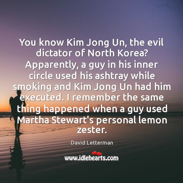 Image, You know Kim Jong Un, the evil dictator of North Korea? Apparently,