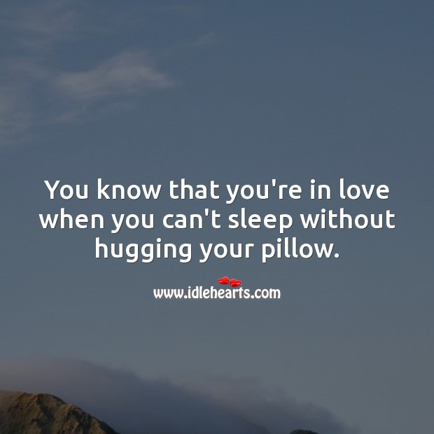 You know that you're in love when. Love Quotes Image