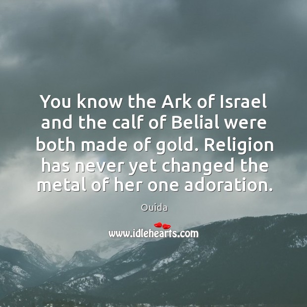 Image, You know the Ark of Israel and the calf of Belial were