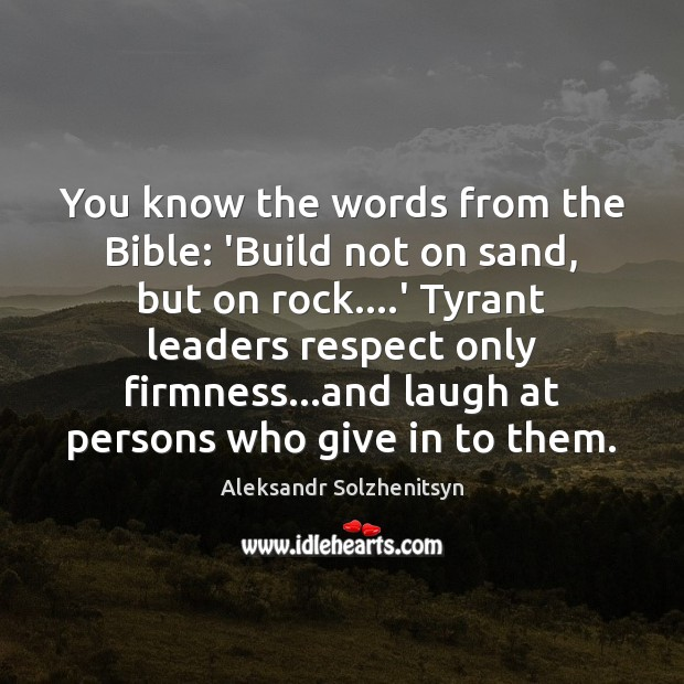 Image, You know the words from the Bible: 'Build not on sand, but