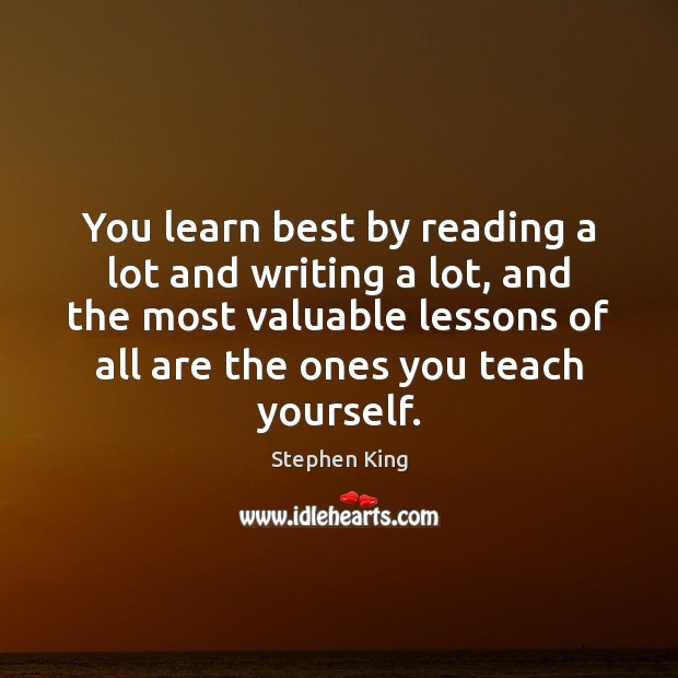 Image, You learn best by reading a lot and writing a lot, and