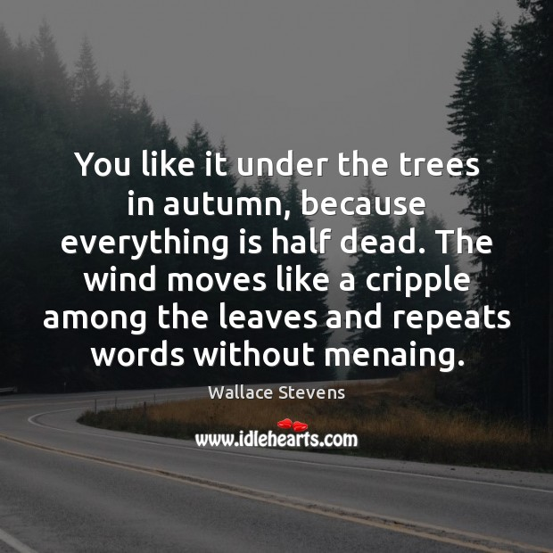 Image, You like it under the trees in autumn, because everything is half