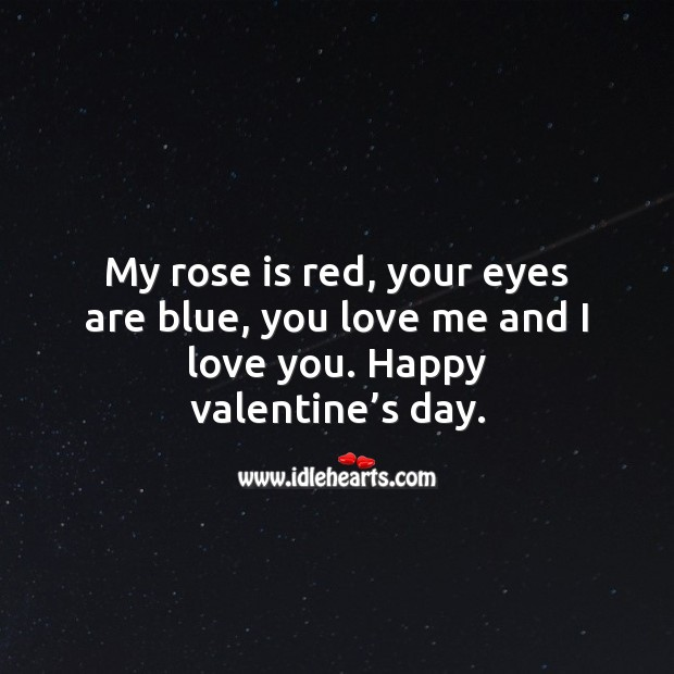 You love me and I love you. Valentine's Day Quotes Image