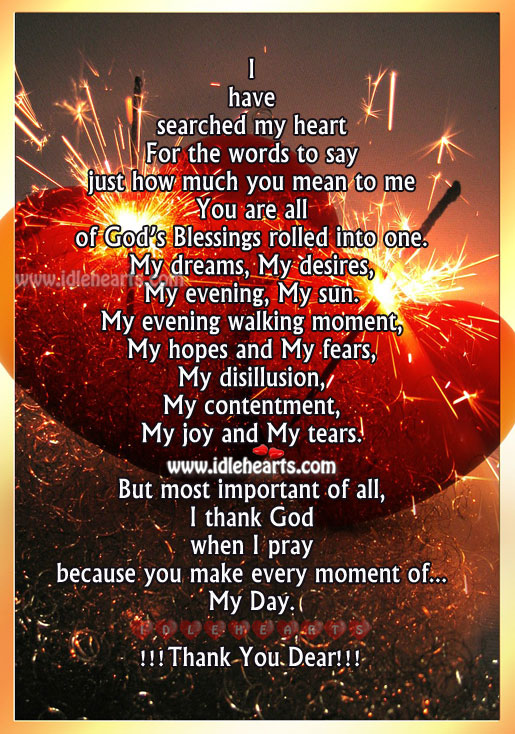 You make every moment of my day. Blessings Quotes Image