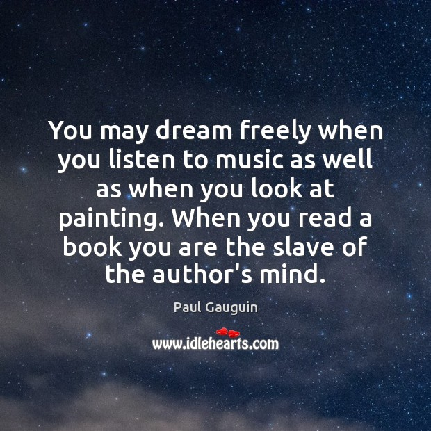 You may dream freely when you listen to music as well as Image