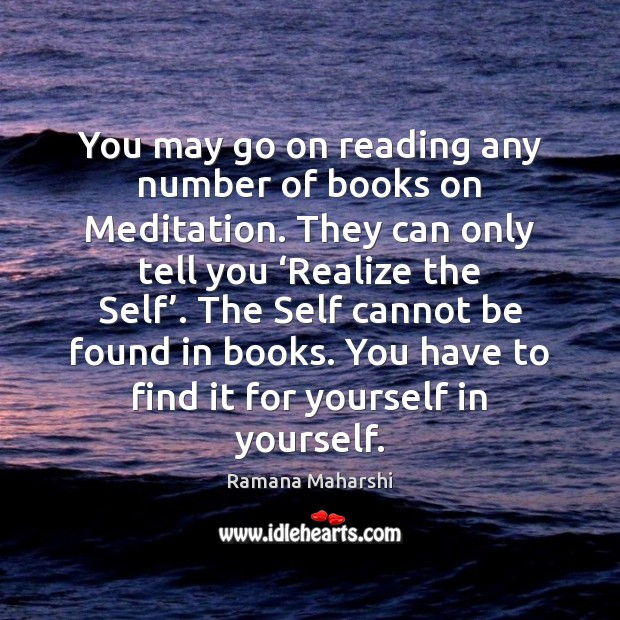 Image, You may go on reading any number of books on Meditation. They